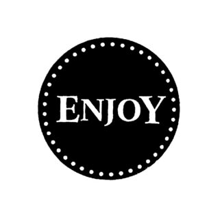 """Enjoy"" B+W Sticker"