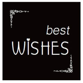 """Best Wishes"" B+W Sticker"